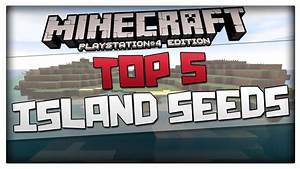 Minecraft PS4 Seeds TOP 5 Survival Island Seeds