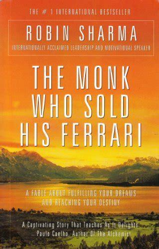 the monk who sold his the monk who sold his by robin s sharma rent