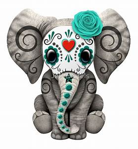 Teal Blue Day of the Dead Sugar Skull Baby Elephant | Art ...