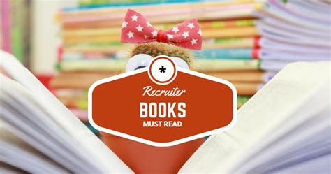 Recruiter Book by Top 5 Books Every Recruiter Needs To Read I Must Read