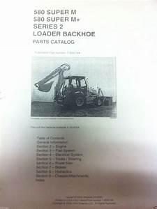 Case 580sm Super M M  Series 2 Ii Backhoe Parts Manual