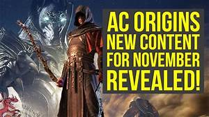 Assassinu0026#39;s Creed Origins DLC NEW OUTFITS FREE BOSS BATTLE u0026 MORE Coming In November (AC Origins ...