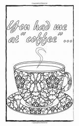 Coloring Adult Coffee Pages Sheets Printable Books Travel Lovers Adults Edition Colouring Quotes Cups Volume Amazonsmile Beth Amazon Smile Visit sketch template