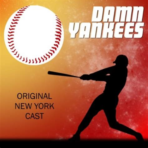 overture six months out of every year from quot damn yankees quot by shannon bolin on