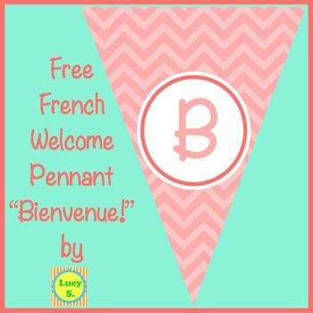 """{Free} French Welcome Pennant - Bienvenue! - a """"Thank you ..."""