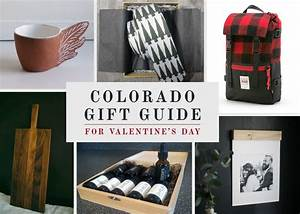Non-Traditional Valentine's Day Gift Guide from Colorado ...