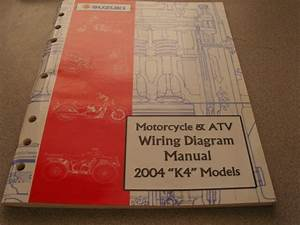 Suzuki Motorcycle  U0026 Atv Wiring Diagrams Manual 2004 K4