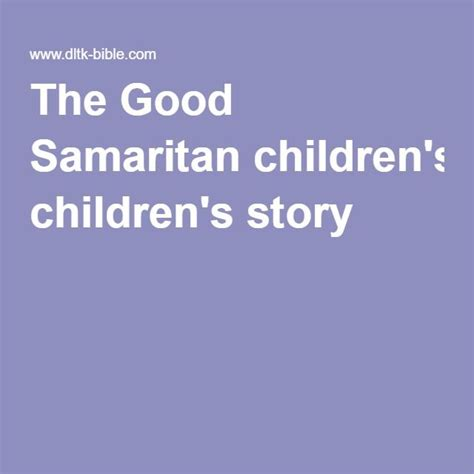 25 unique samaritan ideas on 219 | df7141a53bd8c80567e69f5a8b587402 good samaritan childrens bible