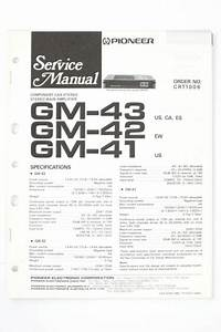 Pioneer Gm 42  41 Car Stereo Amplifier Service Manual