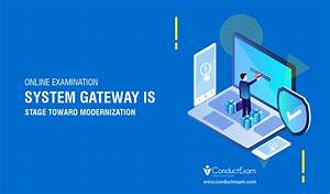 Online Examination System Gateway Is Stage Toward