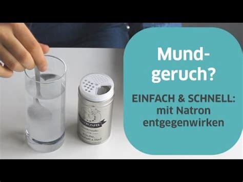 Natron Gegen Geruch by Mundgeruch Versuche Es Mit Natron