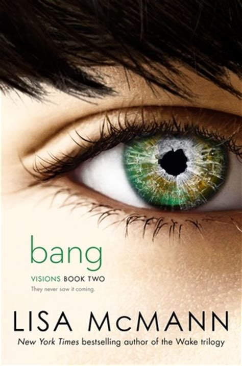 bang visions   lisa mcmann reviews discussion bookclubs lists