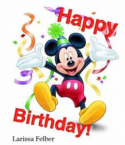 Happy Birthday Mickey Mouse : 61 best happy birthday images on pinterest birthday wishes happy birthday images and cards ~ A.2002-acura-tl-radio.info Haus und Dekorationen