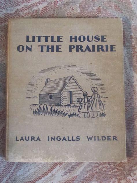 house on the prairie book house on the prairie by ingalls wilder book