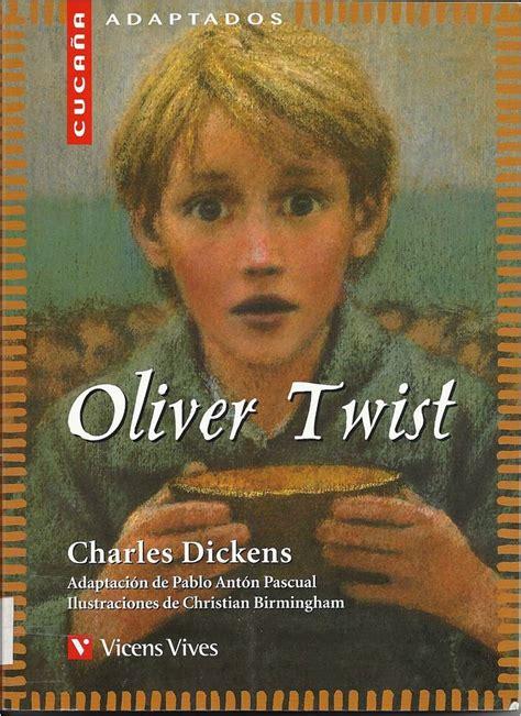 resumen de oliver twist charles dickens diarioinca