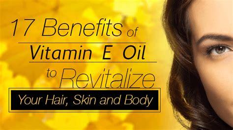 benefits  vitamin  oil  revitalize  hair skin