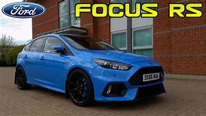Ford Focus Rs Bleu : look round my mk3 ford focus rs in nitrous blue youtube ~ Medecine-chirurgie-esthetiques.com Avis de Voitures
