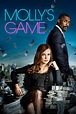 Molly's Game (2017) - Posters — The Movie Database (TMDb)