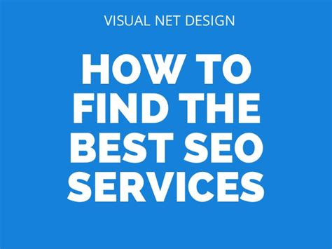 best seo services how to find the best seo services