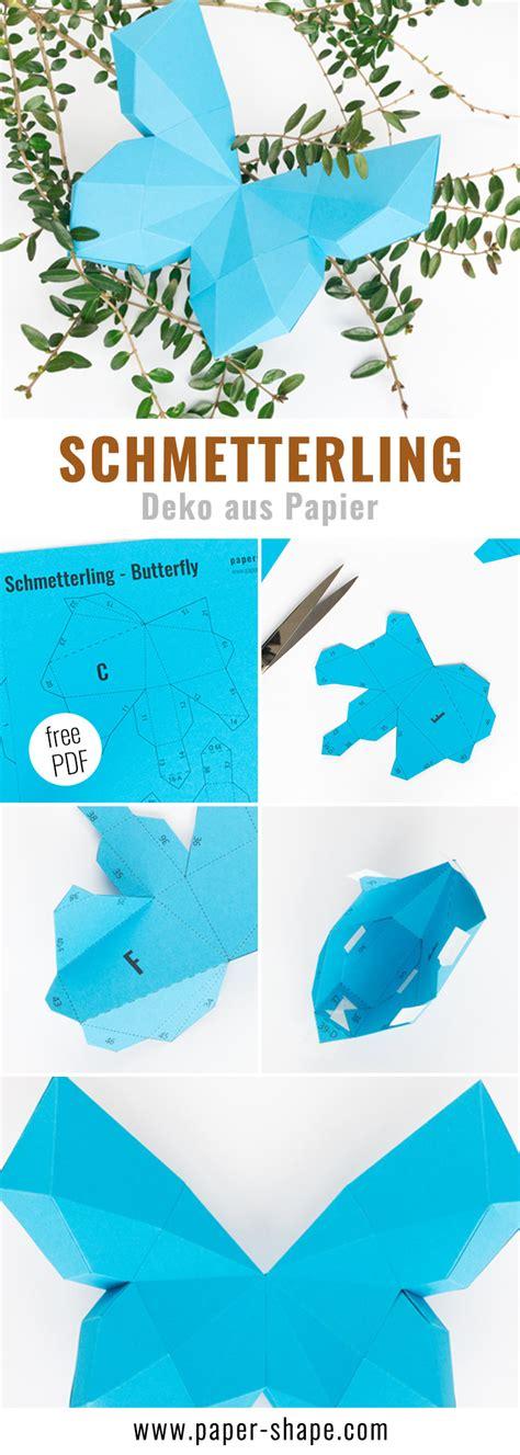 3d schmetterlinge basteln 3d schmetterling basteln als wanddeko mit kostenloser vorlage papershape