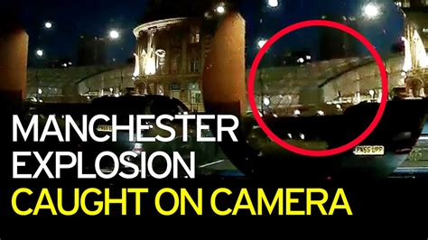Manchester bombing video: Dashcam footage captures moment ...