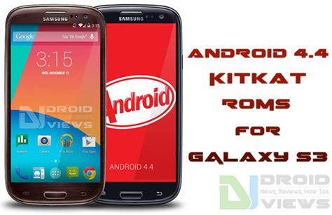 android 4 4 kitkat install android 4 4 kitkat rom on galaxy s3 i9300 i9305