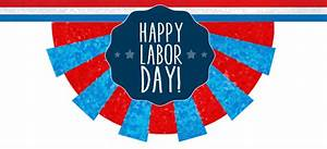 Say 'So-Long to Summer' Or Let's Celebrate Labor Day ...
