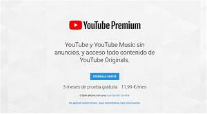 YouTube Music Y YouTube Premium Ahora Disponibles Para Espaa