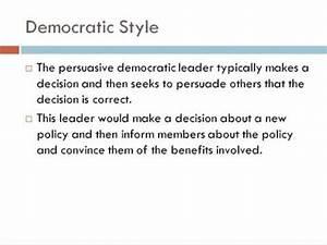 Democratic Leadership Style (Consultative and Persuasive ...