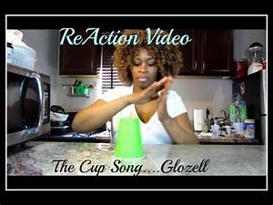 Cup Song Youtube : the cup song glozell reaction youtube ~ Medecine-chirurgie-esthetiques.com Avis de Voitures
