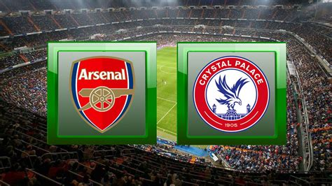 Arsenal Vs Crystal Palace Prediction : Arsenal v Crystal ...