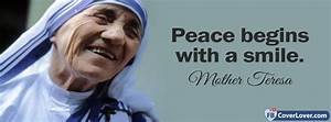 Peace Begins With A Smile Mother Theresa Quotes and ...