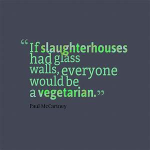 Get high resolution using text from If slaughterhouses had ...