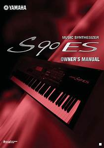 Yamaha Musical Instrument S90 Es User Guide