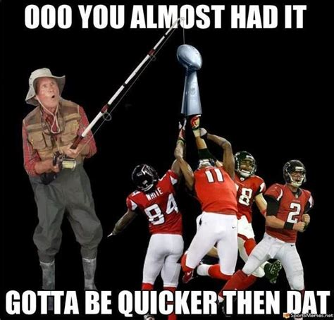 Falcons Memes Falcons Memes The Best Memes After Bowl Loss