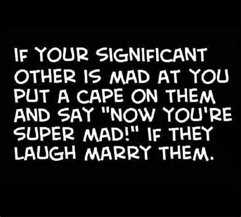 Super Mad Meme - 17 best images about relationship funnies on pinterest quotes marriage vows and we get married