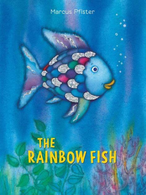 the rainbow fish by pfister hardcover barnes 579   9781558580091 p0 v7 s1200x630