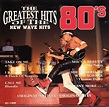 The Greatest Hits Of The 80's - New Wave Hits (1994, CD ...
