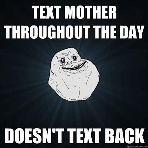 Text Back Meme - bae when doesn 39 t text back memes