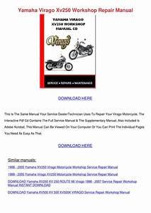 Yamaha Virago Xv250 Workshop Repair Manual By Frankie