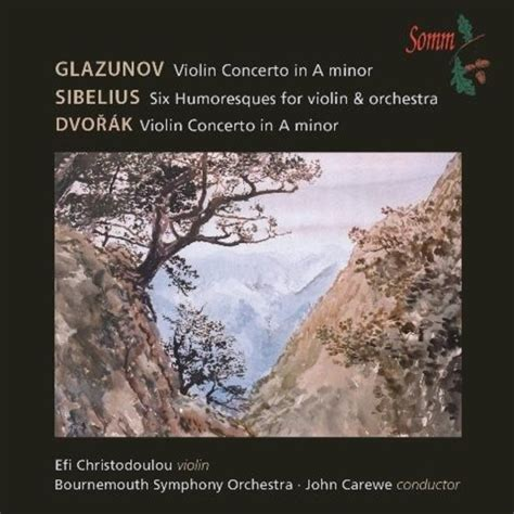 Glazunov / Sibelius / Dvorak