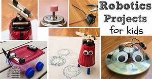 Easy Robotics Projects for Kids - ResearchParent.com