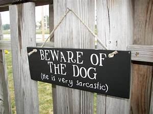Wood Sign Beware of Dog Home Decor Handmade Funny