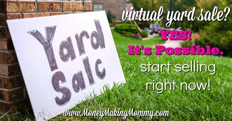 Virtual Yard Sale? Yes, It's Possible. Start Selling Right
