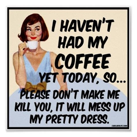 Get funny jokes on your smart phone and laugh on the go! Coffee Humor Quotes. QuotesGram