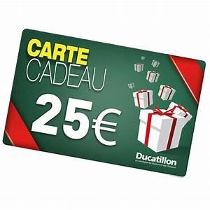 Cadeau Moins De 2 Euros : ducatillon carte cadeau ducatillon 25 euros boutiques ~ Teatrodelosmanantiales.com Idées de Décoration