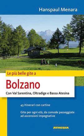 Libreria Europa Bolzano by Bolzano Con Val Sarentina Oltradige E Bassa Atesina