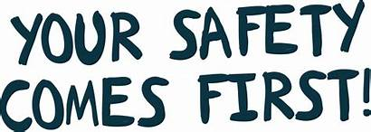 Safety Comes Text Header Safe Stay