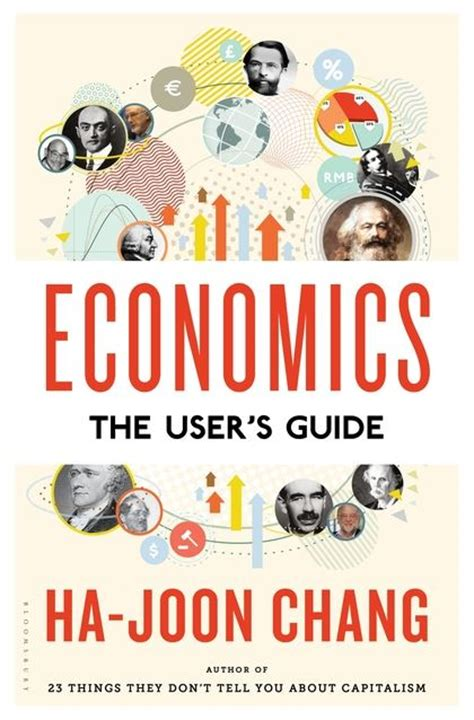 Fixer Häuser by Economics The User S Guide Ha Joon Chang Bloomsbury Press