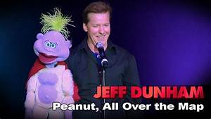 Peanut | All Over the Map | JEFF DUNHAM - YouTube